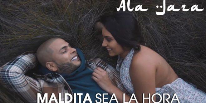Ala Jaza – Maldita Sea la Hora